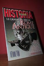HISTORIA N°489 Hors Série /1987 LE GRAND SIECLE DE LA ROME ANTIQUE