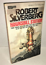 HAWKSBILL STATION by Robert Silverberg Berkley Paperback 1978 Science Fiction