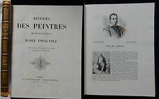 M/ HISTOIRE DES PEINTRES...ECOLE ESPAGNOLE Renouard 1869