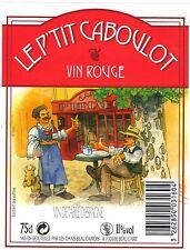 Etiquette de vin - Wine Label - Le P'Tit Caboulot - Vin rouge