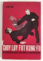 Choy Lay Fut Kung-Fu Chinese Art of Self Defense by Leo T. Fong Paperback Book