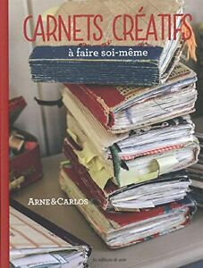 Carnets créatifs à faire soi-même Par Arne & Carlos