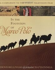 In the Footsteps of Marco Polo: A Companion to the