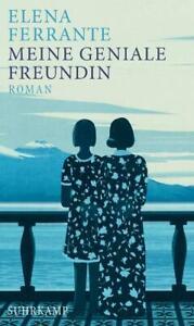 Meine geniale Freundin / Neapolitanische Saga Bd.1 von Elena Ferrante (2016,...