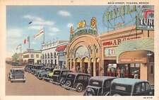 Tijuana Mexico Main Street Linen Antique Postcard J47473