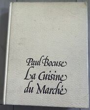 La cuisine du marché - Paul Bocuse 1976