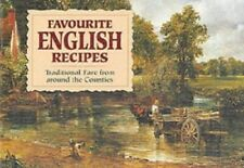Favourite English Recipes: Traditional Fare from Aro... by Not Stated 1898435642