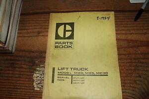 Caterpillar M20 M25 MC30 Forklift Parts Manual book catalog shop CAT OEM 1974