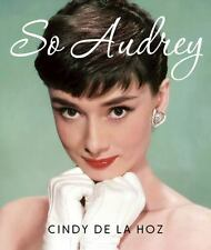 So Audrey by Cindy De La Hoz (2016, Kit)
