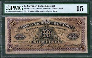 El Salvador p163b 10 Pesos 1908-11 PMG 15 Rare
