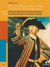 The Art of Baroque Trumpet Playing Volume 3: A Beautiful Bouquet of th 049008179