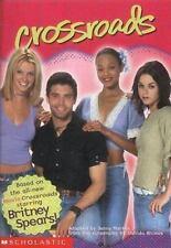Crossroads: Britney Spears: Movie Tie-in Jr Novelization (Crossroads Film Tie