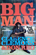 CLARENCE CLEMONS & DON REO - BIG MAN - HARDBACK WITH DUST JACKET - 1ST EDITION