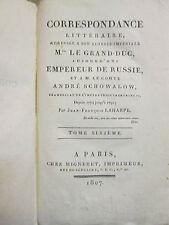 CORRESPONDANCE LITTERAIRE adressée à l'empereur de Russie, 1807. Tome 6 seul.