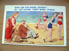Comic Postcard- WHAT ARE YOU DOING, GEORGE? ER- JUST HAVING FORTY WINKS..No.7091