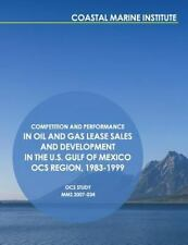 Competition and Performance in Oil and Gas Lease Sales and Development in the...