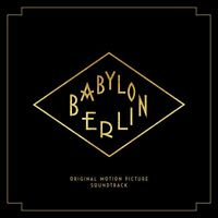 Babylon Berlin (Music from the Original TV Series) [CD]