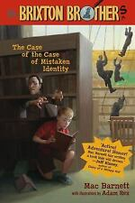 The Case of the Case of Mistaken Identity (Brixton Brothers) by Mac Barnett