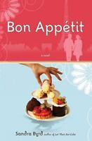 Bon Appetit : A Novel Paperback Sandra Byrd