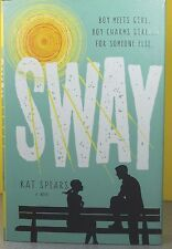 SWAY   -Kat Spears-   HARDCOVER  ~ NEW