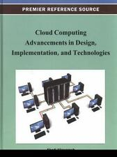 Cloud Computing Advancements in Design, Implementation, and Technologies...
