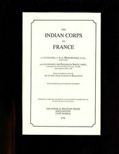 THE INDIAN CORPS IN FRANCE (WW1) Merewether & Smith , 1996 r/p , HBdj  VG