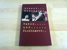 Ernest Hemingway: Haben und Nichthaben / Taschenbuch