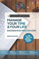 Manage Your Time & Your Life, Paperback by Salpeter, Miriam, Brand New, Free ...