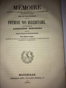 TRAITEMENT DE LA PHTISIE NON HÉRÉDITAIRE par la PHARYNGO-PYROTECHNIE. 1840.