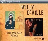 WILLY DEVILLE - CROW JANE ALLEY/PISTOLA 2 CD NEW!