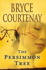 The Persimmon Tree by Bryce Courtenay (Hardback, 2007)