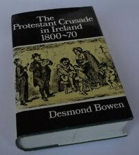 Desmond Bowen: The Protestant Crusade in Ireland, 1800-70.