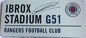 RANGERS IBROX STADIUM G51 STREET SIGN HAND SIGNED By RYAN KENT