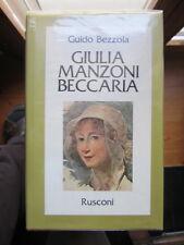 Bezzola - Giulia Manzoni Beccaria - madre Alessandro - Promessi Sposi - Cesare