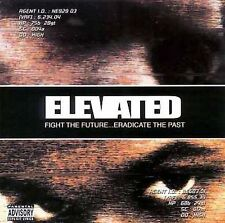 Elevated - Fight the Future Eradicate the Past CD
