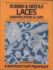 Bobbin & Needle Laces Identification & Care Pay Earnshaw Batsford Book 1983 Lace