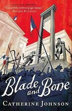 Blade and Bone - Catherine Johnson - CRIME THRILLER IN PARIS - 9781406341874 A12