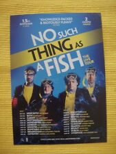 NO SUCH THING AS A FISH - STAND UP COMEDY - THE LIVE TOUR - A5 FLYER 2017-18