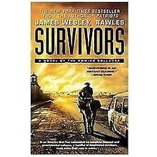 Survivors : A Novel of the Coming Collapse by James Wesley Rawles (2012, Paperb…