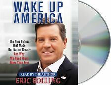Wake Up America Nine Virtues That Made Our Nation Great-Audio CD   Eric Bolling