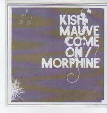 (BO667) Kish Mauve, Come On / Morphine - DJ CD