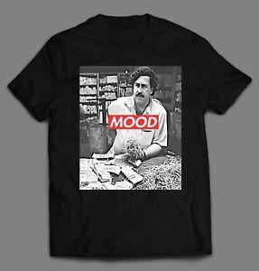 "PABLO ESCOBAR ""MOOD"" SUPREME PARODY **OLDSKOOL* Men Shirt *FULL FRONT*"