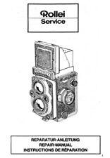 Rollei Rolleiflex 3.5F,2.8F, E2, E3,Rolleicord,Rollei 4x4 Service Repair Manual
