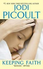 NEW - Keeping Faith by Picoult, Jodi
