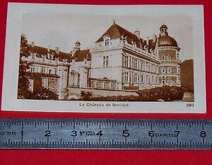 CHROMO PHOTO CHOCOLATERIE DE ROYAT 1930-1939 CHATEAU DE SERRANT ST GEORGES/LOIRE