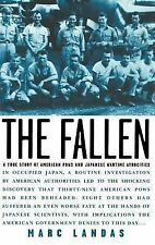 The Fallen: A True Story of American POWs and Japanese Wartime Atrocities: By...