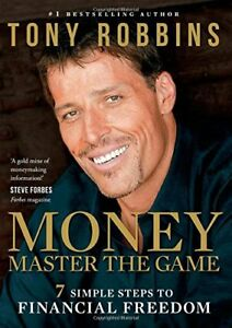 Money Master the Game: 7 Simple Steps to Financial Freedom,Tony Robbins