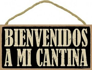 "BIENVENIDOS A MI CANTINA WELCOME TO MY CANTINA Spanish Bar Sign 10""x5"" NEW 879"