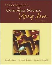 An Introduction to Computer Science Using Java by Kamin, Samuel