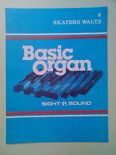 SIGHT & SOUND: BASIC ORGAN - 6. SKATERS WALTZ